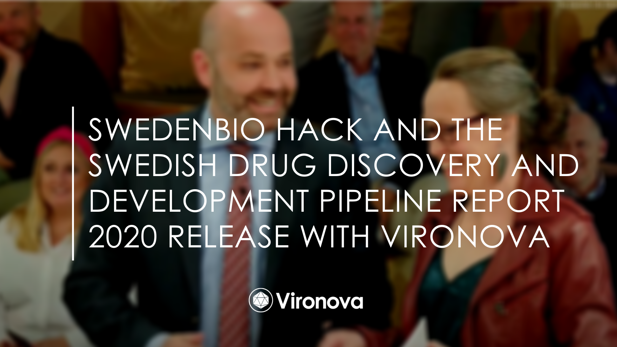Vironova at the SwedenBIO Hack and The Swedish Drug Discovery and Development Pipeline Report 2020